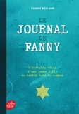 Fanny Ben-Ami - Le journal de Fanny - Suivi de Les enfants juifs  au coeur de la guerre.