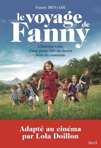 Le voyage de Fanny. Suivi de Les enfants juifs au coeur de la guerre