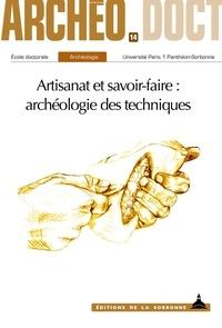Fanny Bouché et Liora Bouzaglou - Artisanat et savoir-faire: archéologie des techniques.