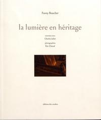 Fanny Boucher - La lumière en héritage.