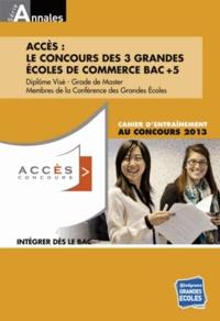 Fanny Bouteiller et Marjorie Champetier - Accès - Cahier d'entraînement au concours 2013, ESDES, ESSCA, IESEG.