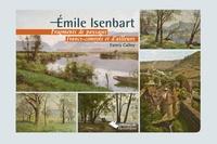 Fanny Calley - Emile Isenbart - Fragments de paysages francs-comtois et d'ailleurs.