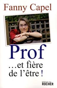 Fanny Capel - Prof... et fière de l'être !.