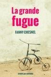 Fanny Chesnel - La grande fugue.