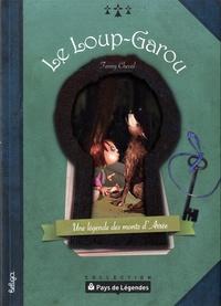 Fanny Cheval - Le loup-garou - Une légende des monts d'Arrée.