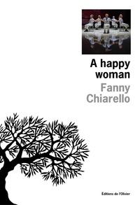Fanny Chiarello - A happy woman.