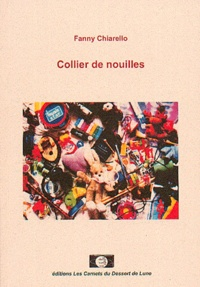 Fanny Chiarello - Collier de nouilles.