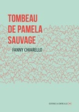 Fanny Chiarello - Tombeau de Pamela Sauvage.