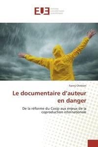 Fanny Chrétien - Le documentaire d'auteur en danger.