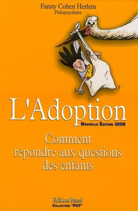 Fanny Cohen Herlem - L'Adoption - Comment répondre aux questions des enfants.