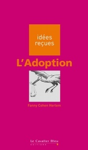 Fanny Cohen Herlem - L'Adoption.
