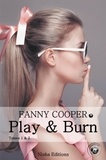 Fanny Cooper - Play & Burn Tomes 1 & 2 : .