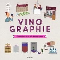 Vinographie- Comprendre le vin en 100 dessins et schémas - Fanny Darrieussecq |