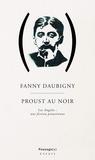 Fanny Daubigny - Proust au Noir.