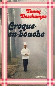 Fanny Deschamps et Fanny Deschamps - Croque-en-bouche.