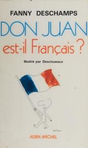 Fanny Deschamps et  Desclozeaux - Don Juan est-il français ?.