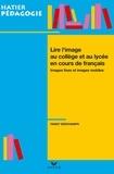 Fanny Deschamps - Hatier Pédagogie - Lire l'image en collège et lycée en cours de français.