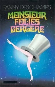 Fanny Deschamps et Fanny Deschamps - Monsieur Folies-Bergère.