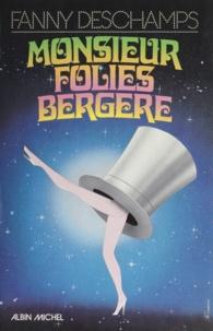 Fanny Deschamps - Monsieur Folies-Bergère.