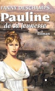 Fanny Deschamps et Fanny Deschamps - Pauline de sa jeunesse.