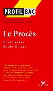 Fanny Deschamps et Gérard Milhe Poutignon - Profil - Kafka, Welles : Le Procès - Analyse littéraire de l'oeuvre.