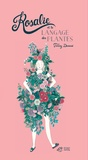 Fanny Ducassé - Rosalie et le langage des plantes.
