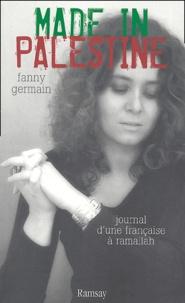 Fanny Germain - Made in Palestine.