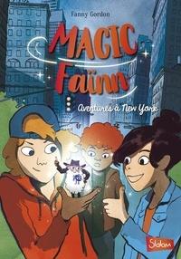 Fanny Gordon - Magic Faïnn - Aventures à New York.