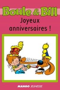 Fanny Joly et  D'Après Roba - Boule et Bill - Joyeux anniversaires ! - Mes premières lectures avec Boule et Bill.