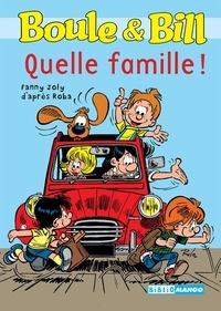 Fanny Joly et Jean Roba - Boule et Bill Tome 2 : Quelle famille !.