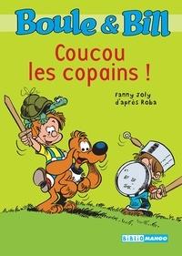 Fanny Joly - Boule et Bill Tome 3 : Coucou les copains !.