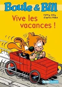 Fanny Joly - Boule et Bill Tome 4 : Vive les vacances !.