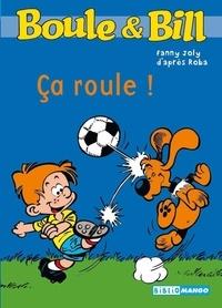 Fanny Joly - Boule et Bill Tome 5 : Ca roule !.