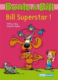 Fanny Joly et Jean Roba - Boule et Bill Tome 6 : Bill Superstar !.