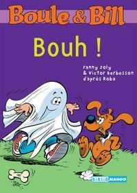 Fanny Joly et Victor Berbesson - Boule et Bill Tome 9 : Bouh !.