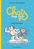 Fanny Joly - Chats trop forts - Il était trois chats.