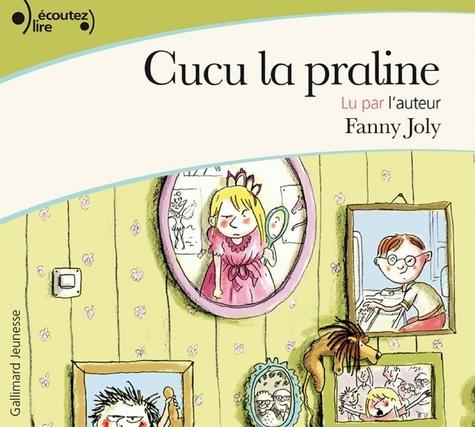 Fanny Joly - Cucu la praline (Tome 1).