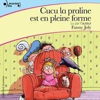 Fanny Joly - Cucu la praline (Tome 2) - Cucu la praline est en pleine forme.
