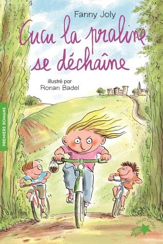 Fanny Joly et Ronan Badel - Cucu la praline Tome 4 : Cucu la praline se dechaine.