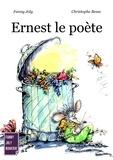 Fanny Joly et Christophe Besse - Ernest le poète - Un livre illustré à découvrir dès 3 ans.