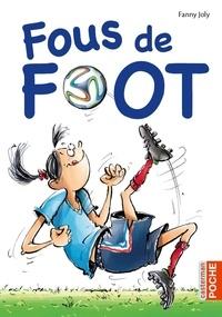 Fanny Joly - Fous de foot.