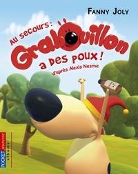 Fanny Joly - Grabouillon Tome 3 : Au secours : Grabouillon a des poux.