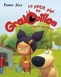 Fanny Joly - Grabouillon Tome 4 : Le petit pipi de Grabouillon.