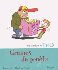 Fanny Joly et Mathieu Sapin - Graines de pouêts.