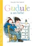 Roser Capdevila et Fanny Joly - Gudule a un bébé.