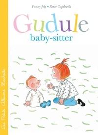 Roser Capdevila et Fanny Joly - Gudule baby-sitter.