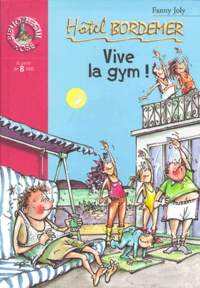 Hotel Bordemer : Vive la gym ! - Fanny Joly pdf epub
