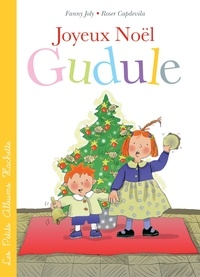 Fanny Joly - Joyeux Noël, Gudule !.
