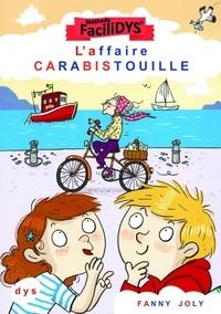 Fanny Joly - L'affaire carabistouille.