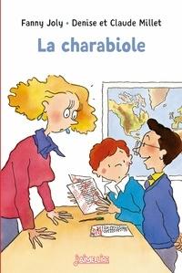 Fanny Joly et Claude Millet - La charabiole.